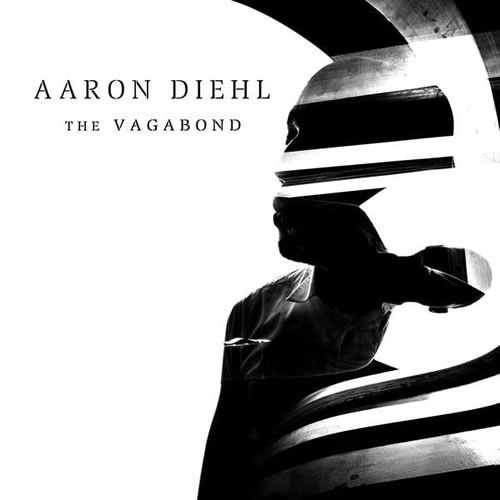 Aaron Diehl - The Vagabond