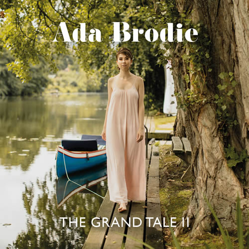 Ada Brodie The Grand Tale II