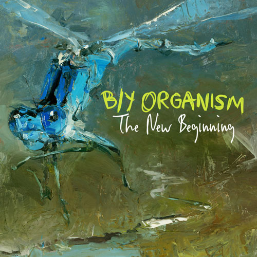 B/Y Organism - The New Beginning