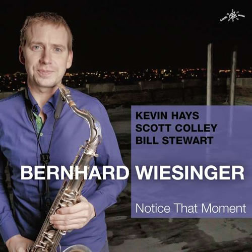 Verlosung - 3 x CD Bernhard Wiesinger - Notice That Moment