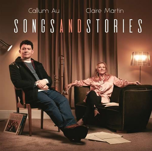 Callum Au & Claire Martin - Songs And Stories