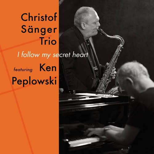 Christof Sänger Trio - I Follow My Secret Heart