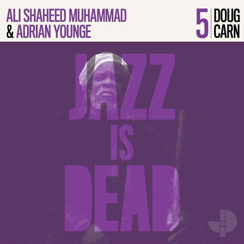 Doug Carn, Adrian Younge, Ali Shaheed Muhammad - Jazz Is Dead 5
