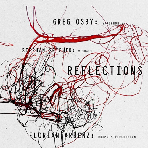 Florian Arbenz & Greg Osby - Reflections Of The Eternal Line