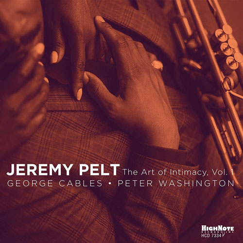 Jeremy Pelt - The Art Of Intimacy Vol.1
