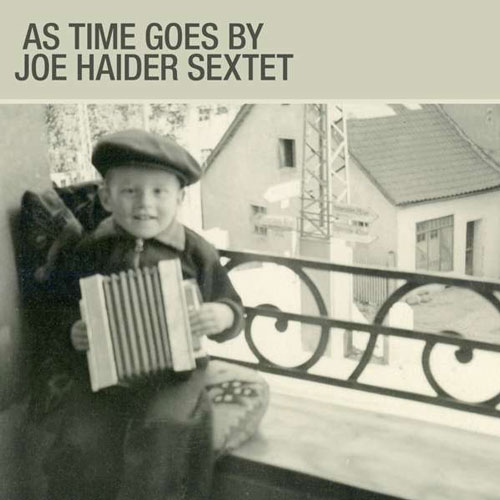 Joe Haider Sextet - As Time Goes By