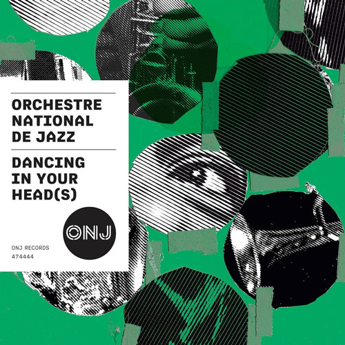Orchestre National De Jazz - Dancing On Your Head(s)