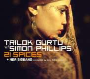 Trilok Gurtu, Simon Phillips, NDR BigBand - 21 Spices