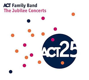 ACT Family Band (Various Artists) - The Jubilee Concerts