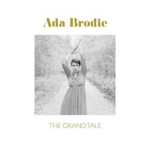 Ada Brodie - The Grand Tale