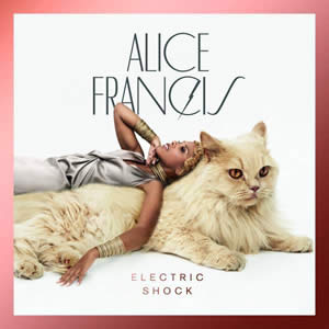 Alice Francis - Electric Shock