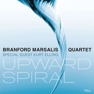 Branford Marsalis & Kurt Elling - Upward Spiral
