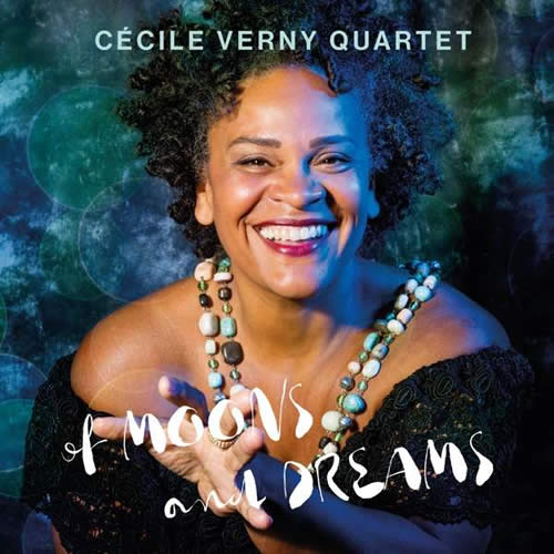 Cecile Verny Quartet - Of Moons And Dreams