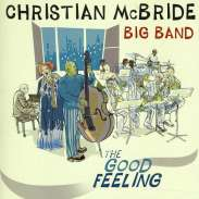 Christian McBride - The Good Feeling