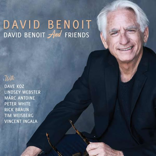 David Benoit - David Benoit And Friends