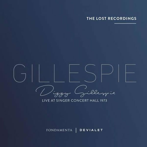 Dizzy Gillespie - Live At Singer Concert Hall 1973