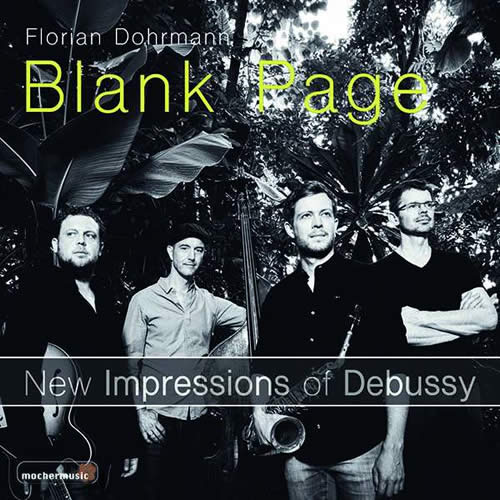 Florian Dohrmann - Blank Page - New Impressions on Debussy