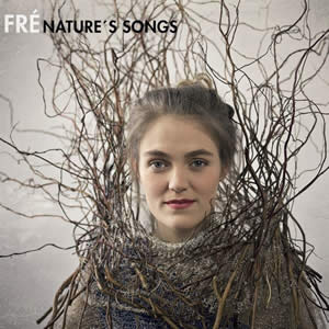 Fré - Nature's Songs