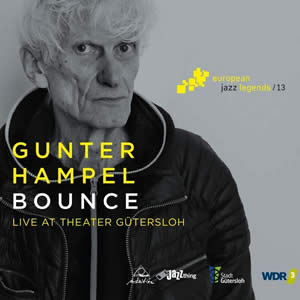 Verlosung - 3 x CD Gunter Hampel - Bounce: Live At Theater Gütersloh