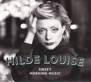Hilde Louise Asbjornsen - Sweet Morning Music