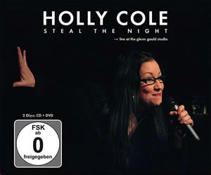 Holly Cole - Steal The Night - Live At The Glenn Gould Studio