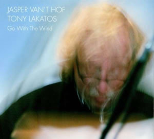 Jasper van't Hof & Tony Lakatos - Go With The Wind