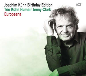 Joachim Kühn - Birthday Edition: Live At Jazz Fest Berlin / Europena