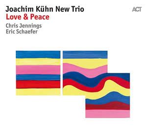 Joachim Kühn New Trio - Love & Peace
