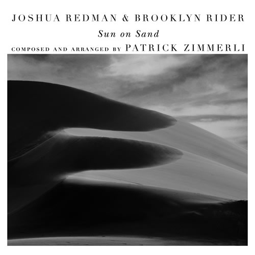 Joshua Redman & Brooklyn - Rider Sun On Sand