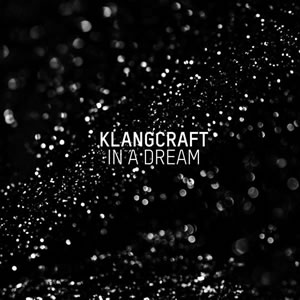 Klangcraft - In A Dream