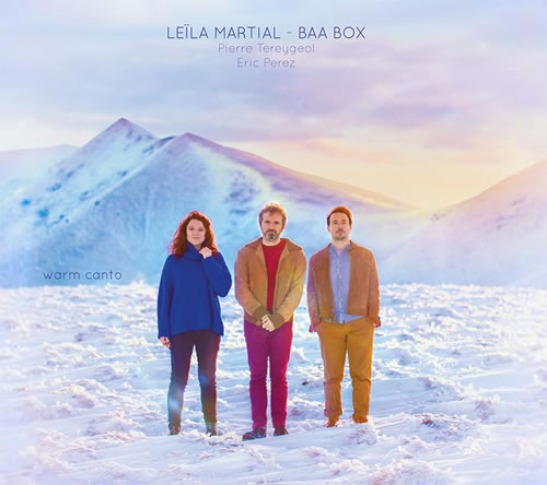 Leïla Martial - BAA Box - Warm Canto