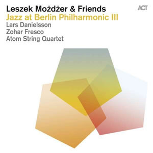 Leszek Mozdzer - Jazz At Berlin Philharmonic III