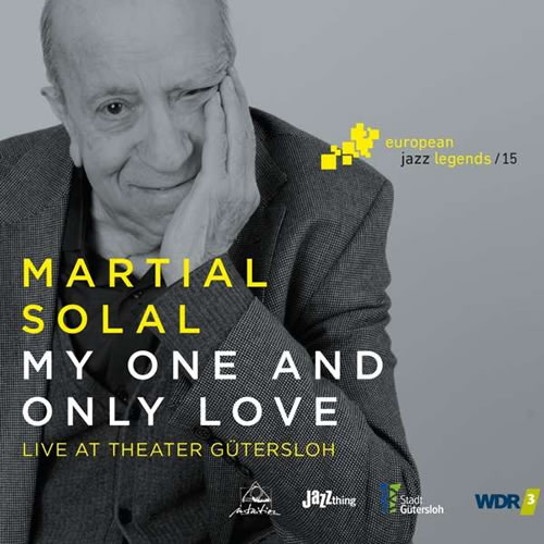 Martial Solal - My One And Only Love: Live At Theater Gütersloh 2017