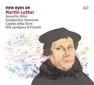 Nils Landgren - New Eyes On Martin Luther