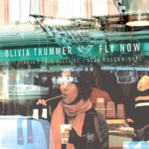 Olivia Trummer - Fly Now