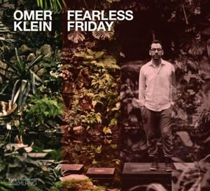 Omer Klein - Fearless Friday