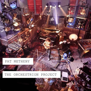 Pat Metheny - The Orchestrion Project - Live