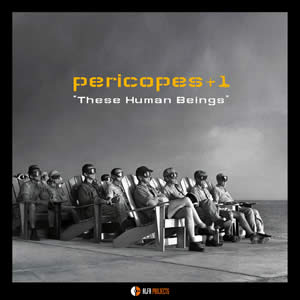 Pericopes+1 - These Human Beings