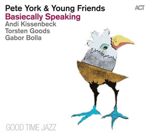 Pete York & Young Friends - Basiecally Speaking