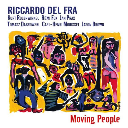 Riccardo Del Fra - Moving People