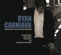 Ryan Carniaux - Reflections of the Persevering