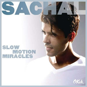 Sachal - Slow Motion Miracles