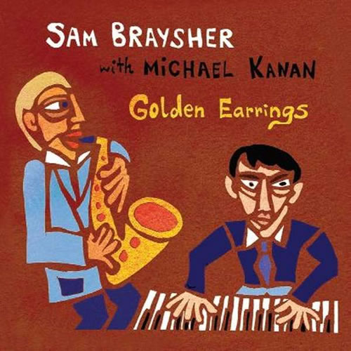 Sam Braysher & Michael Kanan - Golden Earrings