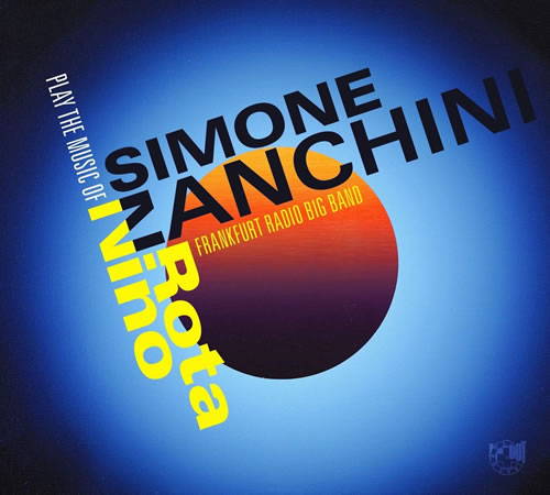 Simone Zanchini - Play The Music Of Nino Rota
