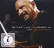 Steve Smith & Vital Information - One Great Night