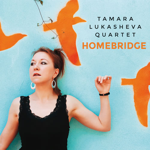 Tamara Lukasheva Quartet - Homebridge