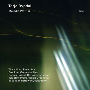 Terje Rypdal & The Hilliard Ensemble - Melodic Warrior