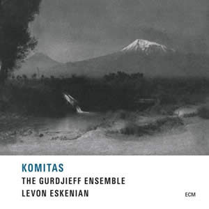 The Gurdjieff Ensemble - Komitas