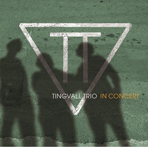 Tingvall Trio - In Concert
