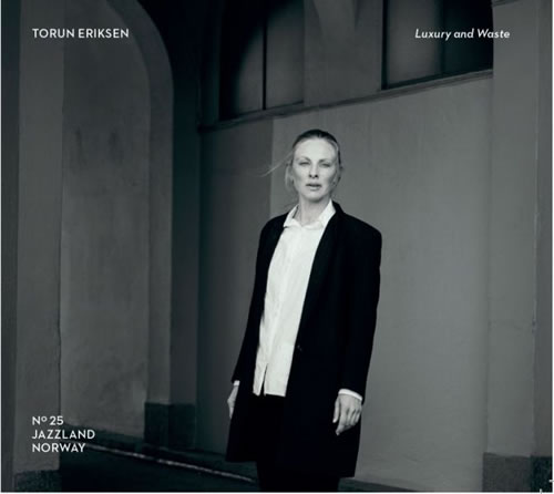 Torun Eriksen - Luxury And Waste